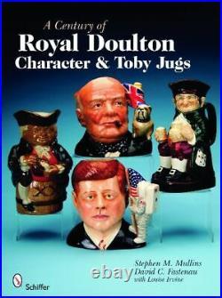 A Century of Royal Doulton Character & Toby Jugs, Stephen M. Mullins, Hardback